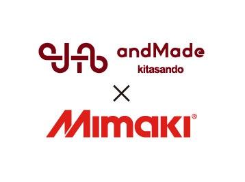 話題のファッションFABスペース「andMade」でミマキ昇華転写システムが活躍中!